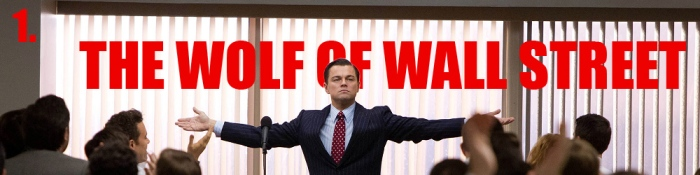 1 - The Wolf of Wall Street